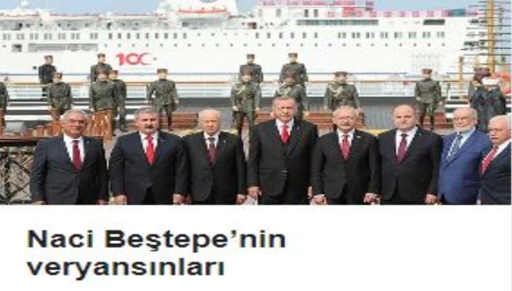 Naci Beştepe'nin veryansınları