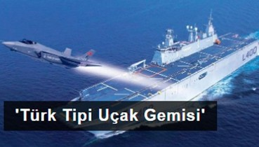 Savunma Sanayi, 'Türk Tipi Uçak Gemisi' üretmeye hazırlanıyor