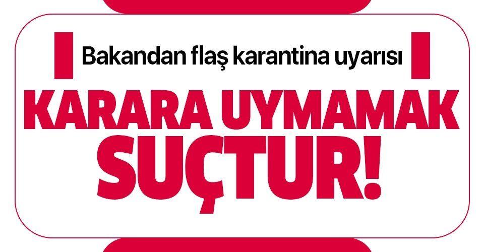 """Son dakika: Adalet Bakanı Abdülhamit Gül'den karantina uyarısı! """"Ceza kanununa göre suçtur""""."""