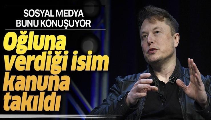 Tesla'nın kurucusu Elon Musk'ın oğluna koyduğu isim kanunlara takıldı