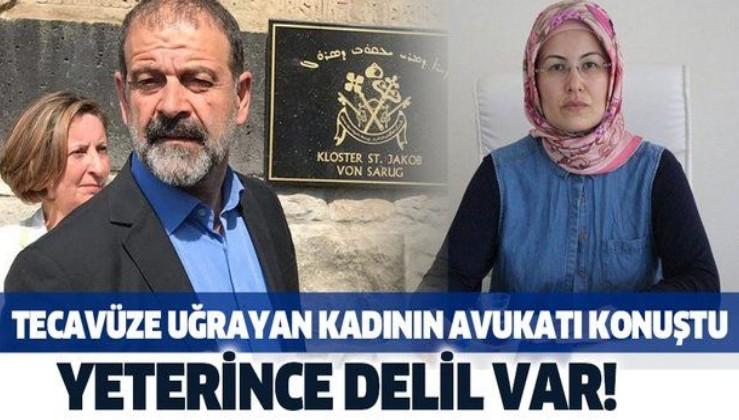 HDP'li Tuma Çelik'in tecavüz ettiği kadının avukatı konuştu: Yeterince delil var!
