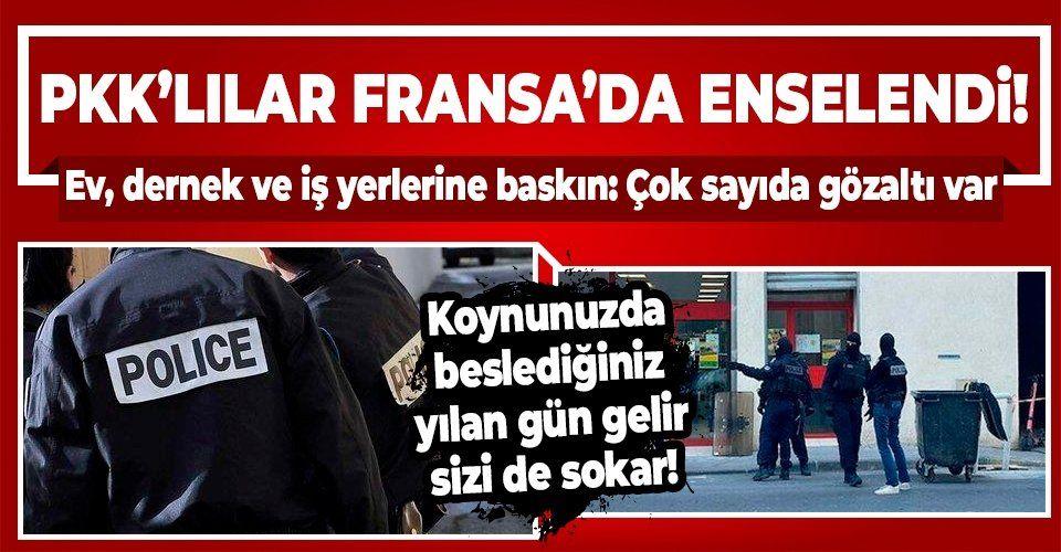 Son dakika: Fransa'da PKK'ya operasyon! Ev, dernek ve iş yerlerine baskın düzenlendi: Çok sayıda gözaltı var