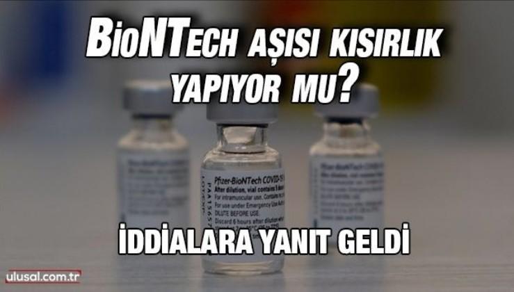 BioNTech aşısı kısırlık yapıyor mu? İddialara yanıt geldi