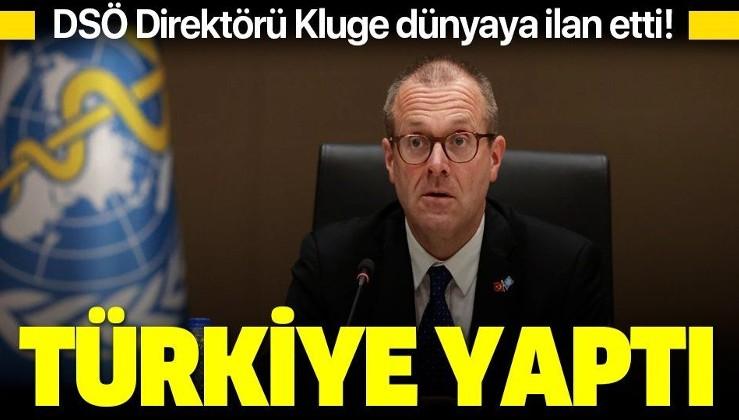 DSÖ Direktörü Kluge'dan Kovid-19'la mücadelede Türkiye'ye büyük övgü