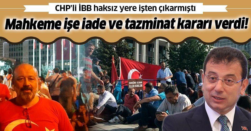 İstanbul 27. İş Mahkemesi, İBB tarafından işten çıkarılan Hasan Danalıoğlu'nun işe iadesine karar verdi