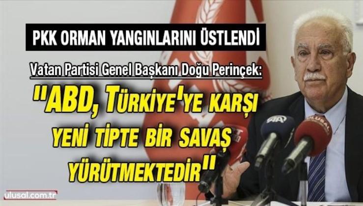 Vatan Partisi Genel Başkanı Doğu Perinçek: ''ABD, Türkiye'ye karşı yeni tipte bir savaş yürütmektedir''