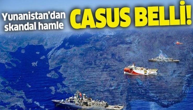 Yunanistan'dan skandal adım: 'Casus belli' hâlâ geçerli