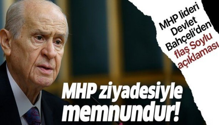Devlet Bahçeli'den flaş Süleyman Soylu açıklaması: MHP istifasının kabul edilmemesinden memnundur