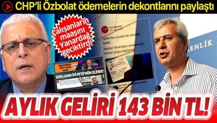 CHP'li Durdu Özbolat, Merdan Yanardağ'a verdiği maaşın dekontlarını yayınladı: Aylık maaşı 143 bin TL miydi?