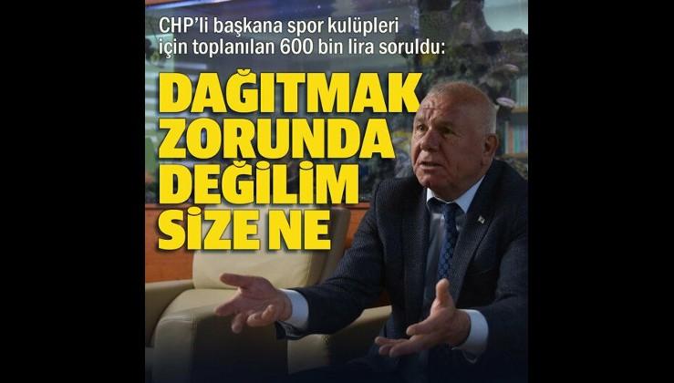CHP'li Kemalpaşa Belediye Başkanı Karakayalı: Yardım parasını dağıtmak zorunda değilim size ne?