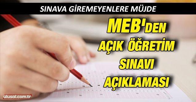 MEB'den açık öğretim sınavına giremeyenlere müjde