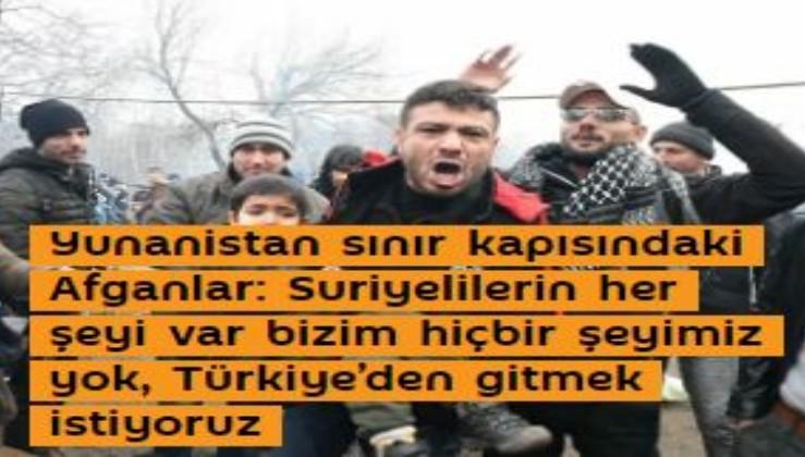 Yunanistan sınır kapısındaki Afganlar: Suriyelilerin her şeyi var bizim hiçbir şeyimiz yok, Türkiye'den gitmek istiyoruz