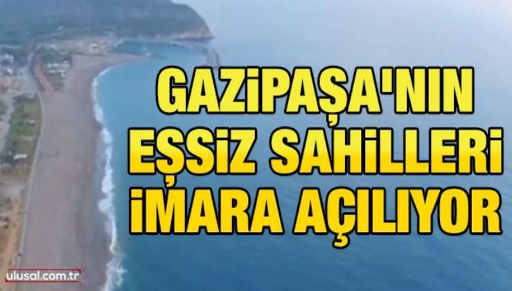 Gazipaşa'nın eşsiz sahilleri imara açılıyor