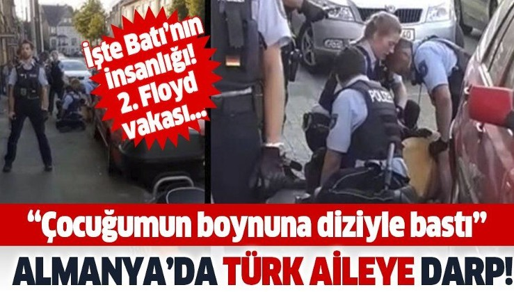 Son dakika: Almanya'da Türk aileye darp! Polisten skandal müdahale