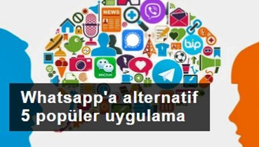 WHATSAPP'A ALTERNATİF EN POPÜLER 5 UYGULAMA