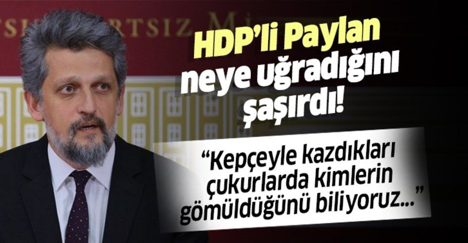 HDP'li Garo Paylan'a tokat gibi sözler!