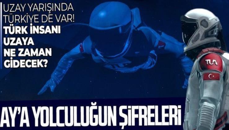 Türkiye'nin Ay yolculuğunun şifreleri ortaya çıktı! Uzaya gönderilecek kişi hangi özelliklere sahip olacak?
