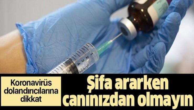 """Koronavirüs """"şifacılarına"""" dikkat! Tedavi ararken canınızdan olmayın"""