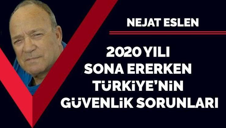 2020 yılı sona ererken Türkiye'nin güvenlik sorunları
