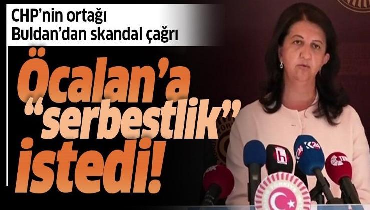 """HDP'li Pervin Buldan'dan """"ittifaka"""" skandal Öcalan çağrısı: """"Barış için serbest kalmalı"""""""