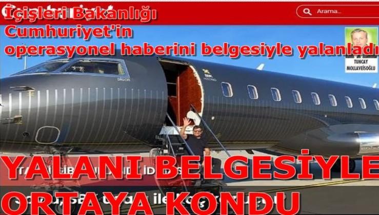 """İçişleri Bakanlığından Cumhuriyet'in """"Soylu, SBK Uçağı İle Kaç Kez Uçtu?"""" şeklindeki operasyonel haberine yanıt"""