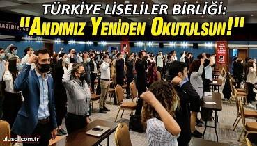 Türkiye Liseliler Birliği: ''Andımız yeniden okutulsun!''