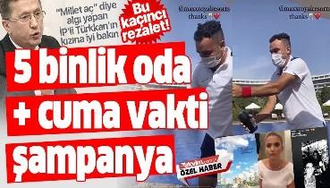 """""""Millet aç"""" diyerek algı yapan İP'li Lütfü Türkkan'ın kızı Dilara Türkkan'dan odası 5.000 TL'lik otelde şampanya keyfi!"""