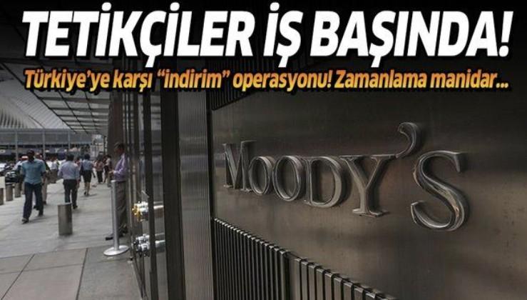 Moody's tetikçiliğe devam ediyorlar! Türkiye'ye karşı zamanlaması dikkat çeken operasyon
