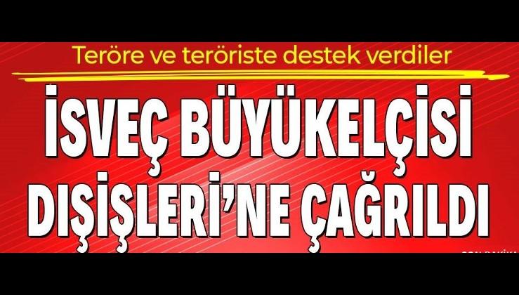 Son dakika: Terör örgütü PKK'ya destek çıkan İsveç'in Ankara büyükelçisi Dışişleri Bakanlığına çağrıldı