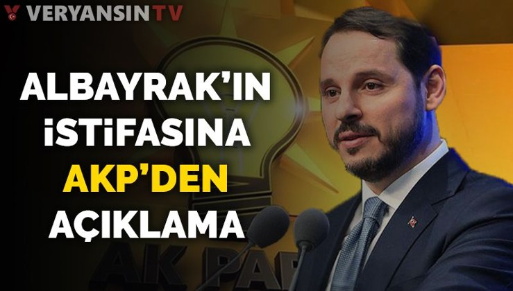 Berat Albayrak'ın istifasına AKP'den açıklama