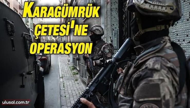 Karagümrük Çetesi'ne operasyon