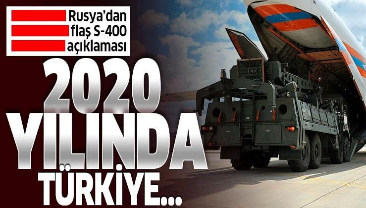 Rusya'dan son dakika S-400 açıklaması! Türkiye 2020 yılında....