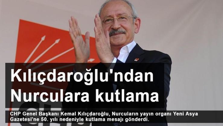 Kılıçdaroğlu'ndan Nurculara kutlama mesajı