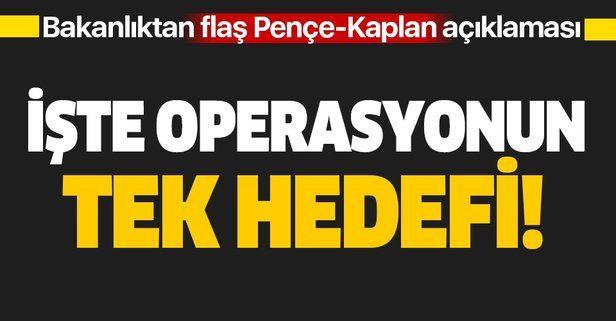 Son dakika: MSB'den flaş Pençe-Kaplan Operasyonu açıklaması: Tek hedef teröristlerdir