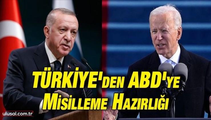 Türkiye'den ABD'ye misilleme hazırlığı