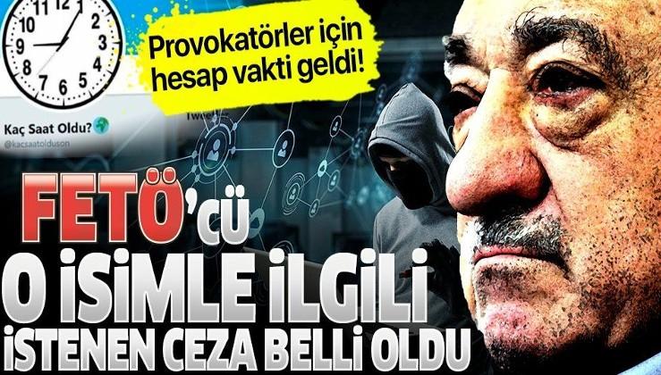 FETÖ'cü 'Kaç Saat Oldu' yöneticisi Hüseyin Yılmaz hakkında 22,5 yıl hapis istemi