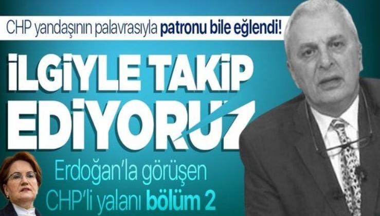 """Can Ataklı'nın """"Erdoğan, Akşener'in çok yakınıyla görüştü"""" palavrasına kendi kanalı bile sahip çıkmadı"""