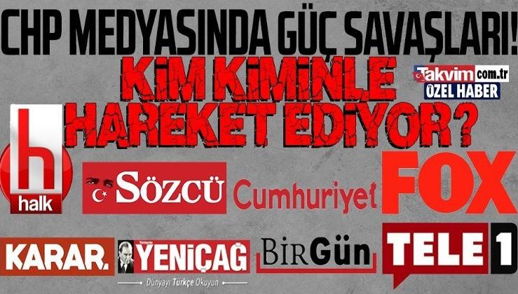 CHP medyasında güç savaşları! Kim kiminle hareket ediyor?