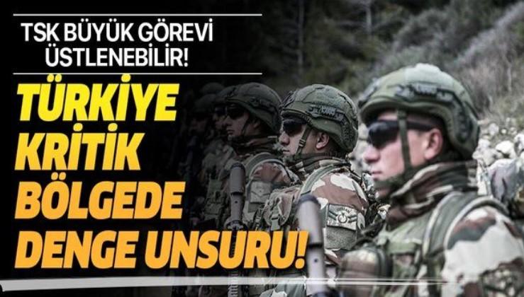 Kritik bölgede Türkiye gözlem gücü görevini üstlenebilir