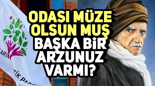 HDP'den Türk düşmanı Said Nursi için talep: Kaldığı oda müze olsun