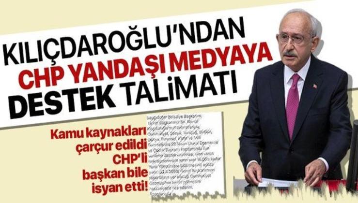 Kılıçdaroğlu'ndan CHP'li belediyelere CHP yandaşı medyaya destek talimatı! Kaynaklar böyle çarçur edildi