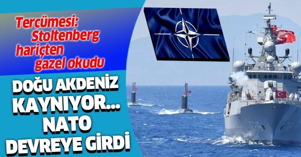 NATO Genel Sekreteri Jens Stoltenberg: Doğu Akdeniz'deki durum uluslararası hukuka uygun şekilde çözülmeli