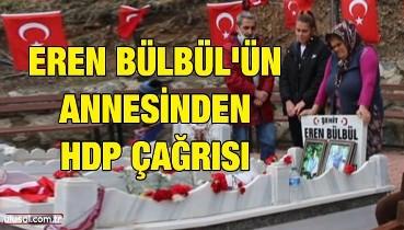 Eren Bülbül'ün annesinden HDP çağrısı