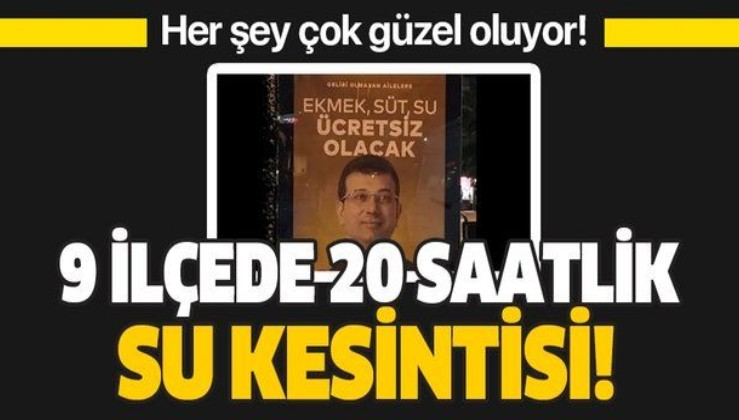 İstanbul'da 9 ilçede 20 saatlik su kesintisi!.