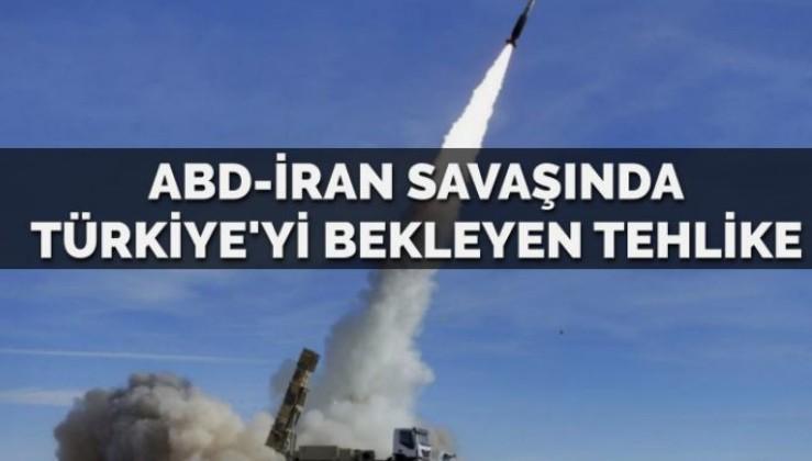 ABD-İran savaşında Türkiye'yi bekleyen büyük tehlike