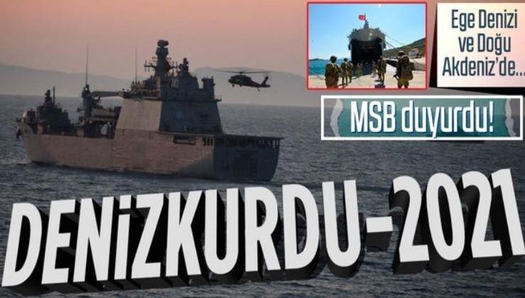 """Ege ve Doğu Akdeniz'de DENİZKURDU-2021 tatbikatı! MSB duyurdu: """"Başarıyla devam ediyor"""""""