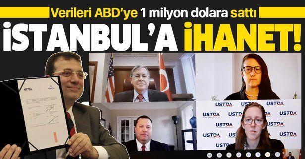 Tüm bilgiler ABD'ye satıldı: İBB'den İstanbul'a ikinci ihanet! İBB ve USTDA anlaştı veriler satılıyor