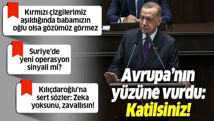 Erdoğan'dan Suriye mesajı: Teröristler sınırdan uzaklaşmazsa harekete geçeriz