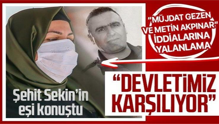 Şehit Fethi Sekin'in eşi Rabia Sekin'den 'Müjdat Gezen ve Metin Akpınar' iddialarına yalanlama!
