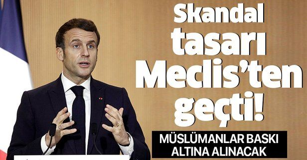 Fransa'da Müslümanları ablukaya alacak skandal tasarı Meclis'ten geçti